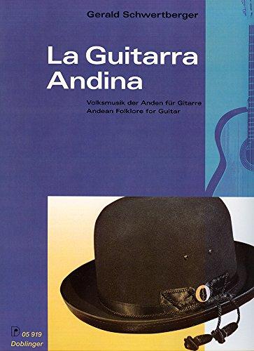 La guitarra Andina : Volksmusik derAnden für Gitarre