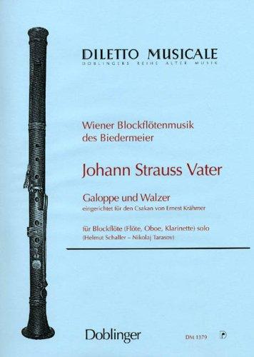 Galoppe und Walzer : für Blockflöte(Fl, Ob, Klar): Johann (Vater) Strau�