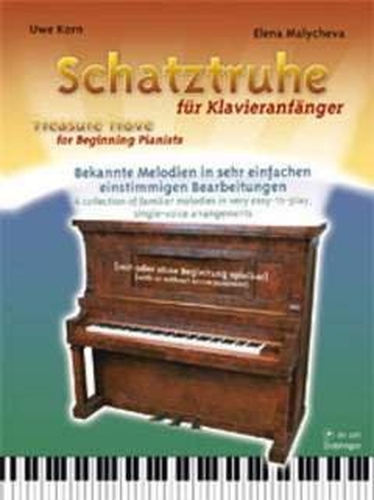 Schatztruhe für Klavieranfänger :Bekannte Melodien in sehr einfachen