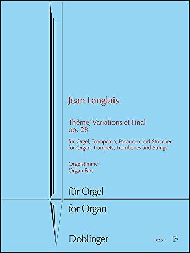 Thème, variations et final op.28 :für Orgel,: Jean Langlais