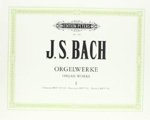 Orgelwerke in 9 Bänden - Band 1: 6 Sonaten BWV 525-530 Passacaglia BWV 582 Pastorale BWV 590 (...
