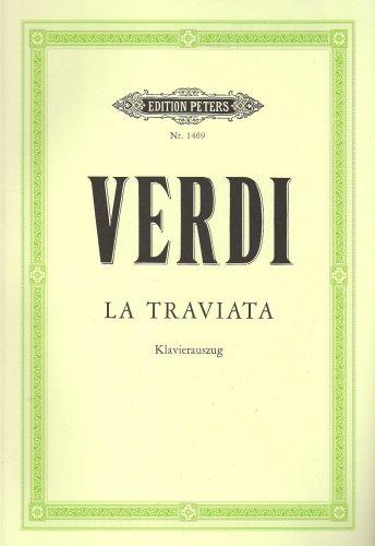 La Traviata (Oper in 3 Akten): Klavierauszug (Paperback): Giuseppe Verdi, Francesco Maria Piave