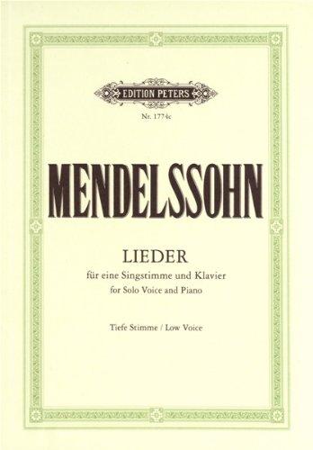 Lieder: Tiefe Singstimme / Klavierauszug (Paperback): Felix Mendelssohn Bartholdy