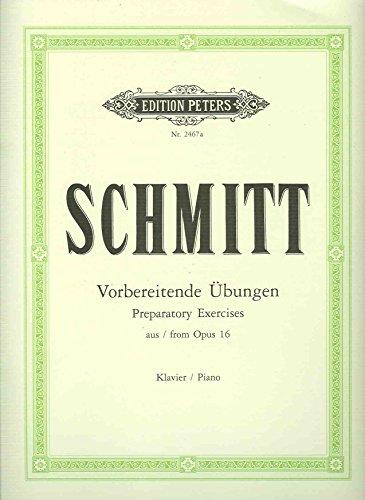 Vorbereitende Etüden op.16 Band 1 :für Klavier: Aloys Schmitt