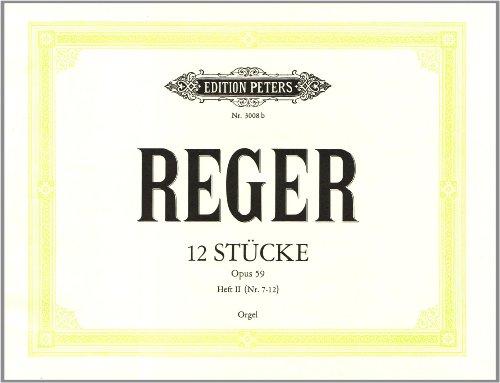 12 Orgelstücke op.59 Band 2: Max Reger
