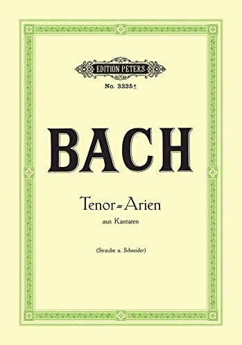 Arien aus Kantaten : für Tenor undKlavier: Johann Sebastian Bach