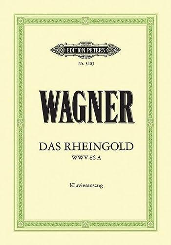 Das Rheingold (Oper in 4 Bildern) WWV 86a: Richard Wagner