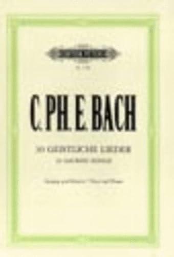 30 geistliche Lieder :für Singstimme und Klavier: Carl Philipp Emanuel