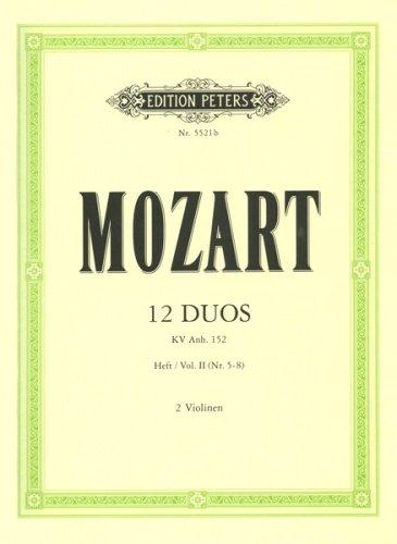 12 Duos KV ANH.152 Band 2 (Nr.5-8) :für 2 Violinen: Wolfgang Amadeus Mozart