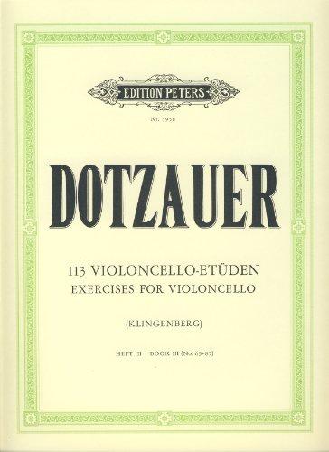 113 Etüden Band 3 (Nr.63-85) :für Violoncello: Justus Johann Friedrich Dotzauer