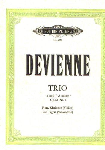 Trio a-Moll op.61,3 : für Flöte,Klarinette und Fagott,: Francois Devienne