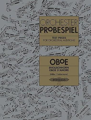 Orchesterprobespiel: Oboe / Englischhorn / Oboe d amore: Sammlung wichtiger Passagen aus ...