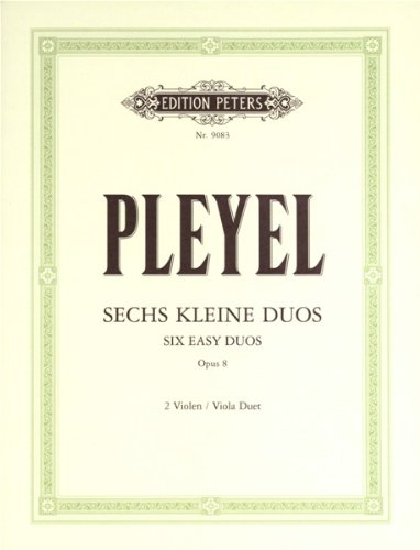 6 kleine Duos op.8 :für 2 Violen: Ignaz Joseph Pleyel