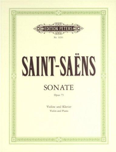 Sonate op.75 : für Violine und Klavier: Camille Saint-Saens