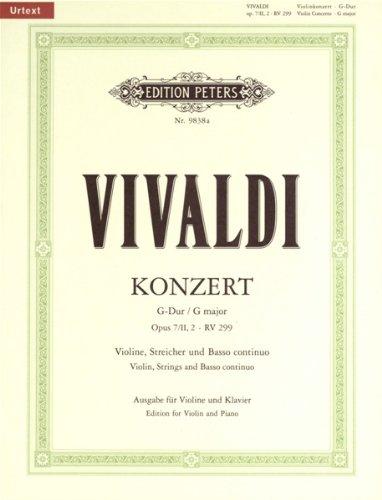 Konzert für Violine, Streicher und Basso continuo op. 7 Nr. 2 (2. Buch) G-Dur RV 299 / ...