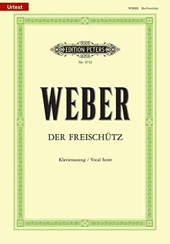 Der Freischütz (Oper in 3 Akten) op. 77 / URTEXT: Carl Maria von Weber