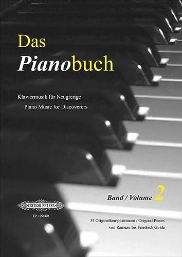 Das Pianobuch, Band 2: Klaviermusik für Neugierige / 35 Originalkompositionen von Rameau ...