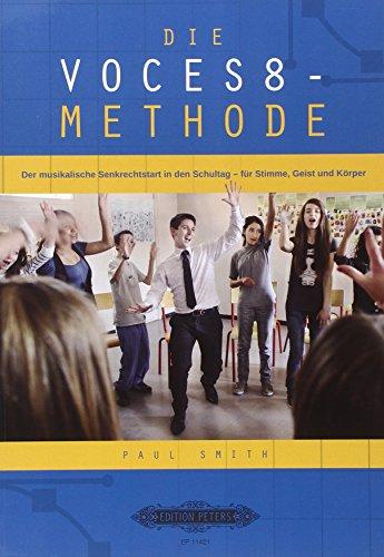 Die VOCES8-Methode: Smith, Paul