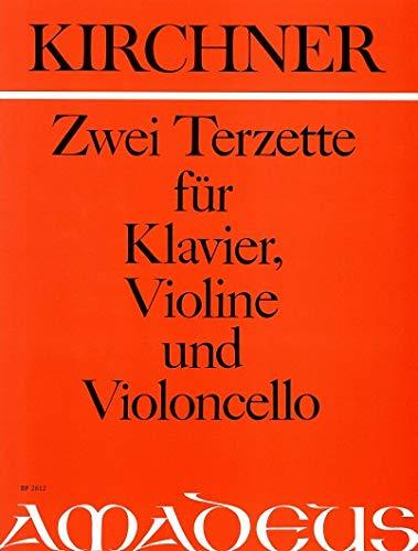 2 Terzette op.97 :für Violin, Violoncello und: Theodor Fürchtegott Kirchner