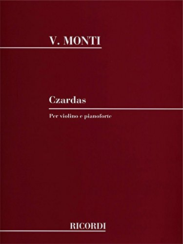 Vittorio Monti: Czardas (Violin and Piano) (Violin/Piano