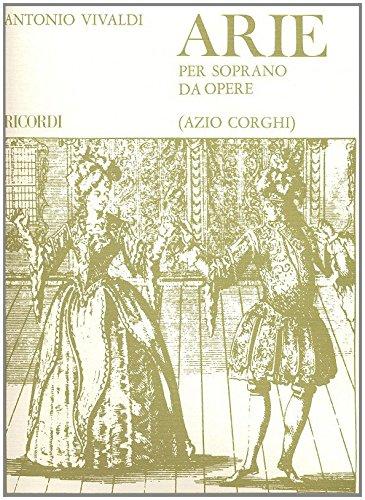 Arie : per soprano da opere e pianoforte: Antonio Vivaldi