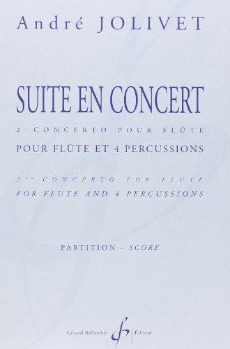 Suite en concert : pour flûte et4 percussions, partition: Andr� Jolivet