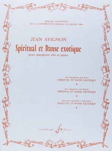 Spiritual et danse exotiquepour saxophone alto et: Jean Avignon