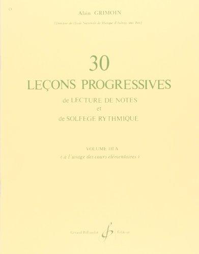 9790043018896: 30 Lecons Progressives de Lecture de Notes et de Solfege Vol. 3a