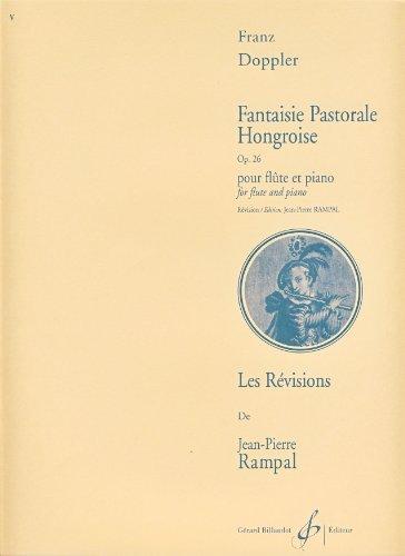 Fantaisie Pastorale Hongroise Opus 26: Doppler Franz