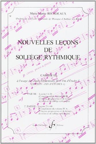Nouvelles Lecons de Solfege Rythmique Volume 3: Bourdeaux M.-J.