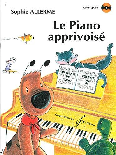 Le Piano Apprivoise Volume 2: Allerme Sophie