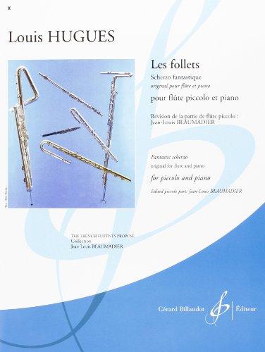Les follets : pour flute piccolo et: Louis Hugues