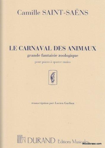 Le carnaval des animaux : pour pianoà 4 mains: Camille Saint-Saens