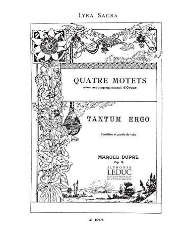 Tantum ergo op.9,3 : pourchoeur mixte et orgue (la): Marcel Dupr�