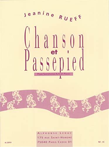 Chanson et passepied :pour saxophone alto et: Jeanine Rueff