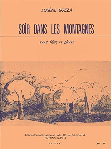 Soir Dans Les Montagnes: Bozza Eugene (Composer)