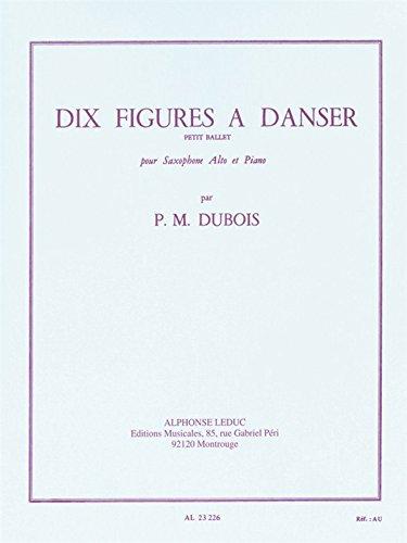 10 Figures A Danser (Dix): Dubois Pierre Max (Composer)