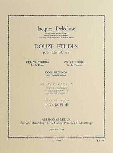 12 études : pour caisse claire: Jacques Del�cluse
