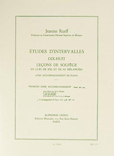 Etudes d'intervalles, 18 leçons de solfge: Jeanine Rueff