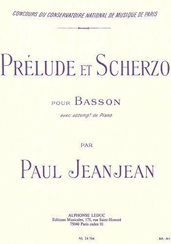 Prélude et Scherzo : pour basson et piano: Paul Jeanjean