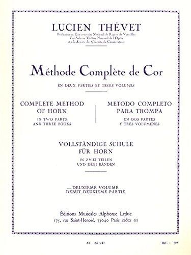9790046249471: Lucien Thevet - Methode Complete de Cor, Vol. 2