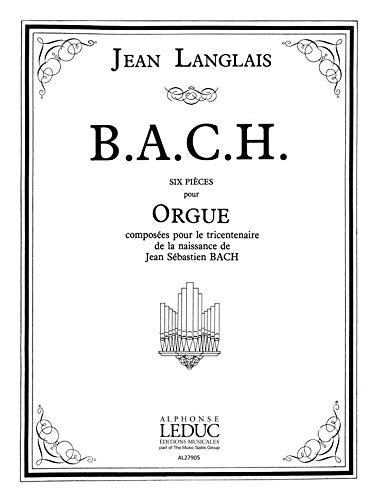 B.A.C.H. :pour orgue: Jean Langlais