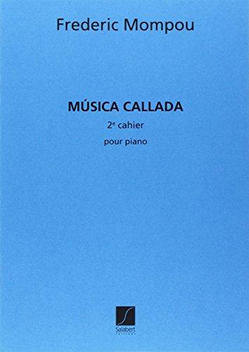 Musica callada vol.2 : pour piano: Federico Mompou y Dencausse