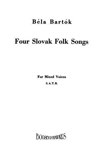 Vier slowakische Volkslieder, gemischter Chor (SATB) und: Béla Bartók