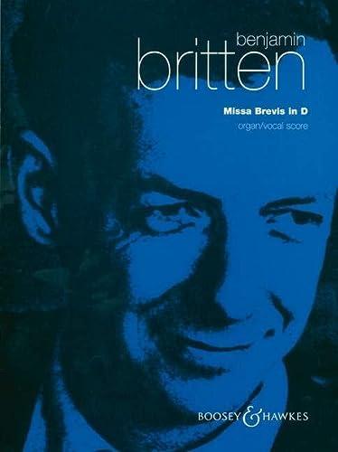 Missa Brevis in D: op. 63. Knabenchor: Benjamin Britten