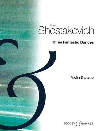 3 fantastic Dances op.5 : forviolin and piano: Dimitri Schostakowitsch