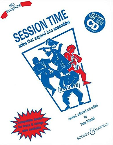 Boosey and Hawkes Session Time (Alto Sax): Hawkes, Boosey