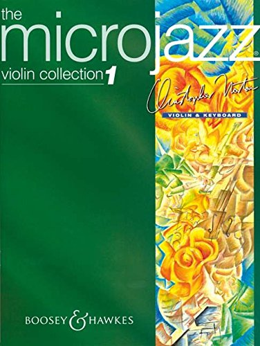 The Microjazz Violin Collection vol.1 :for violin and keyboard: Christopher Norton