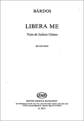 9790080083314: Partition classique EMB (Editio Musica Budapest) BARDOS L. - LIBERA ME DOMINE - CHOEUR (SATB) Choeur et ensemble vocal