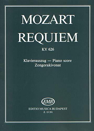 Requiem KV. 626: Wolfgang Amadeus Moz